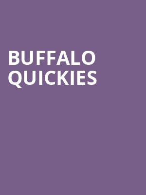 Buffalo Quickies at Alleyway Theatre