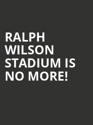 Ralph Wilson Stadium is no more
