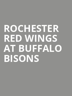 Rochester Red Wings at Buffalo Bisons at Sahlen Field