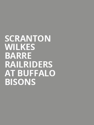 Scranton Wilkes Barre RailRiders at Buffalo Bisons at Sahlen Field