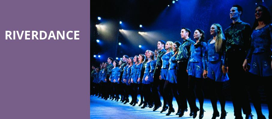 Riverdance, Sheas Buffalo Theatre, Buffalo