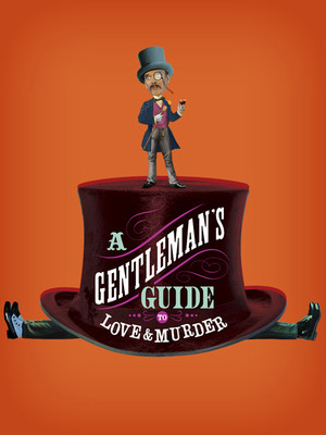 A Gentlemans Guide to Love Murder, Sheas Buffalo Theatre, Buffalo